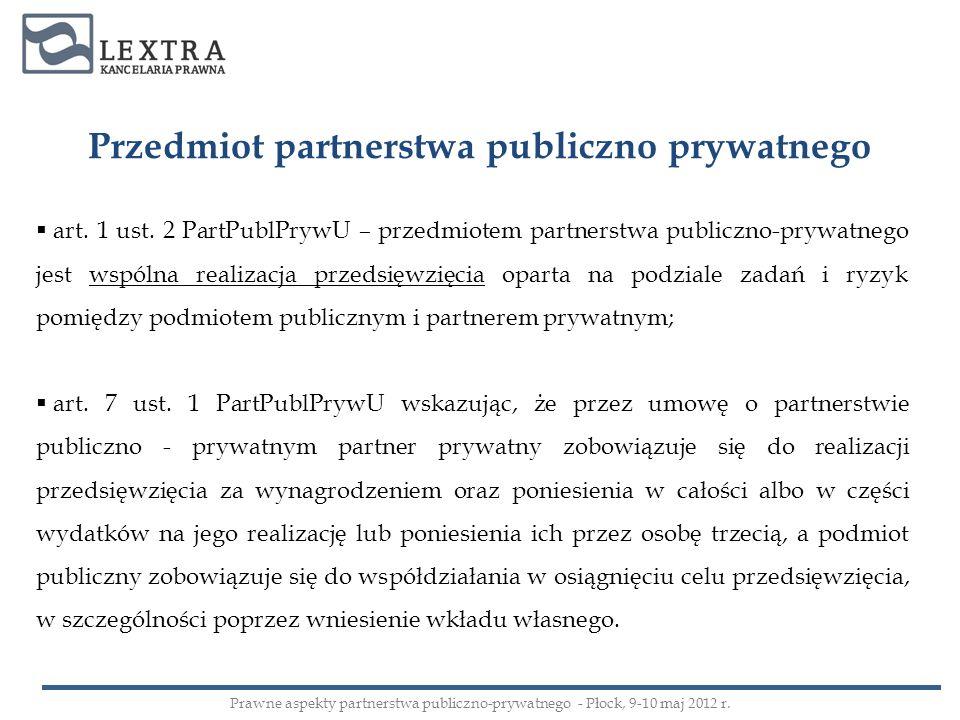 Przedmiot partnerstwa publiczno prywatnego