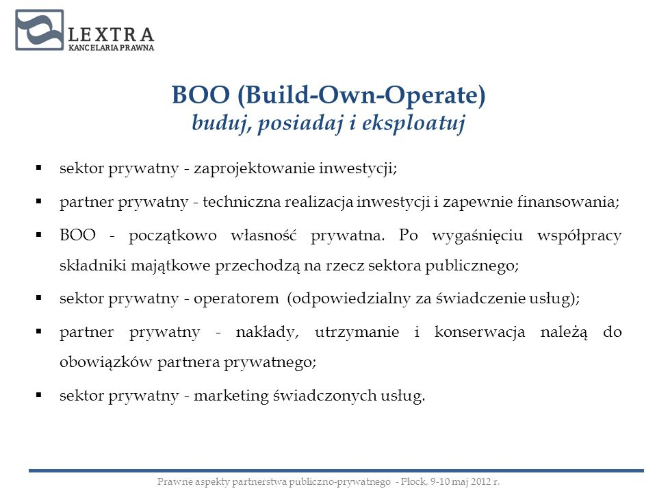 BOO (Build-Own-Operate) buduj, posiadaj i eksploatuj