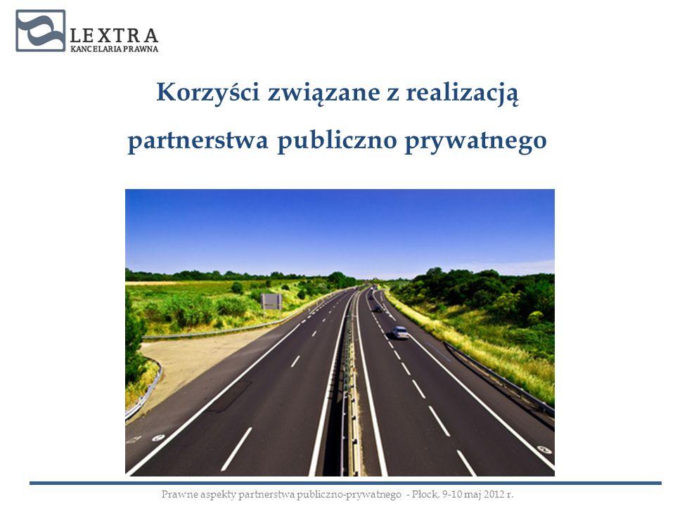 Korzyści związane z realizacją partnerstwa publiczno prywatnego