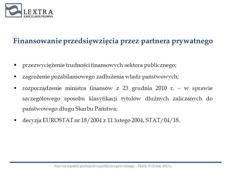 Finansowanie przedsięwzięcia przez partnera prywatnego