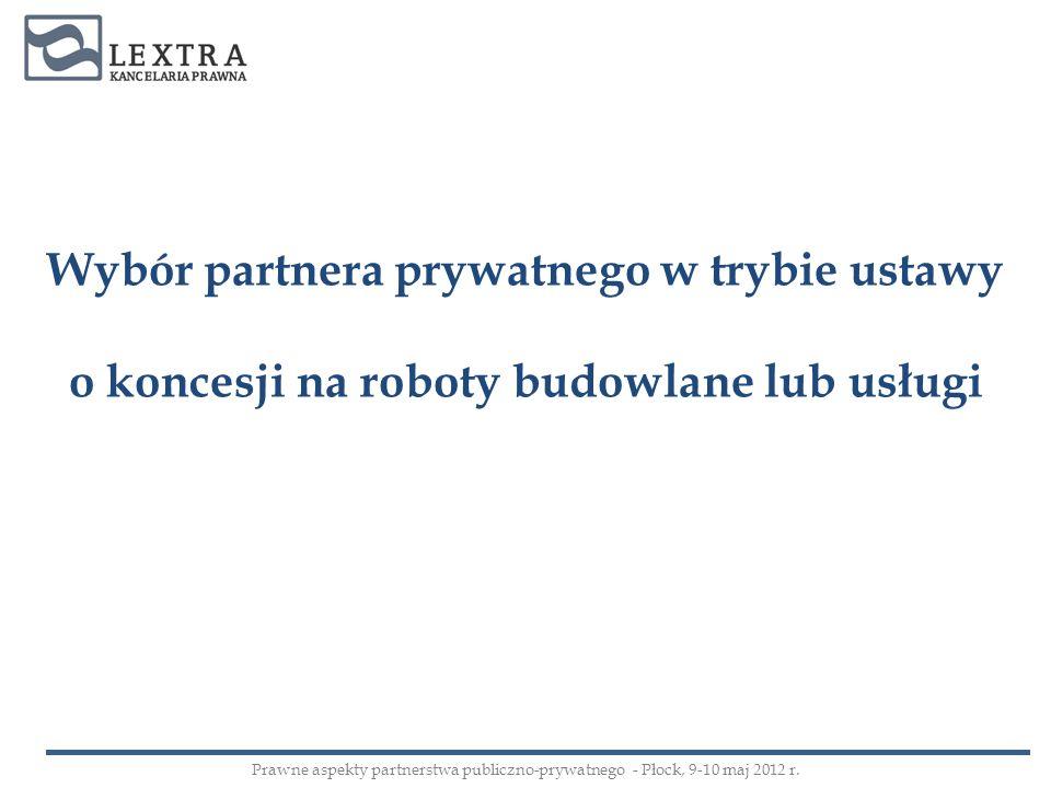 Wybór partnera prywatnego w trybie ustawy