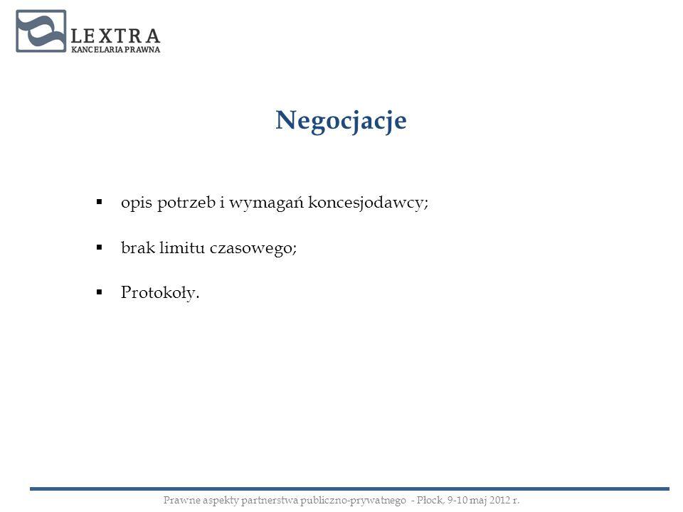 Negocjacje opis potrzeb i wymagań koncesjodawcy;