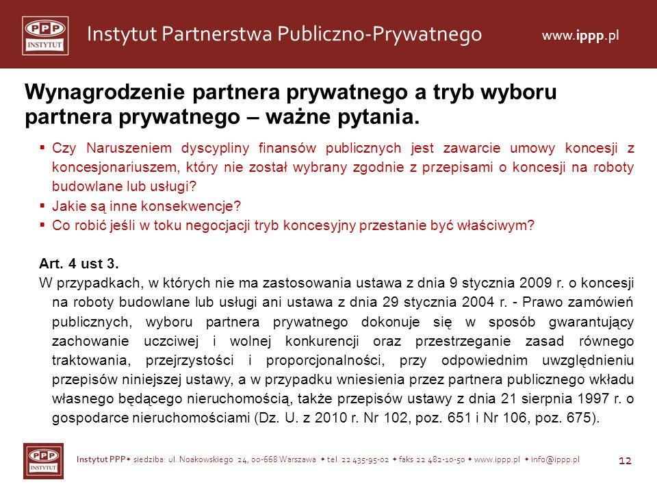 Wynagrodzenie partnera prywatnego a tryb wyboru partnera prywatnego – ważne pytania.