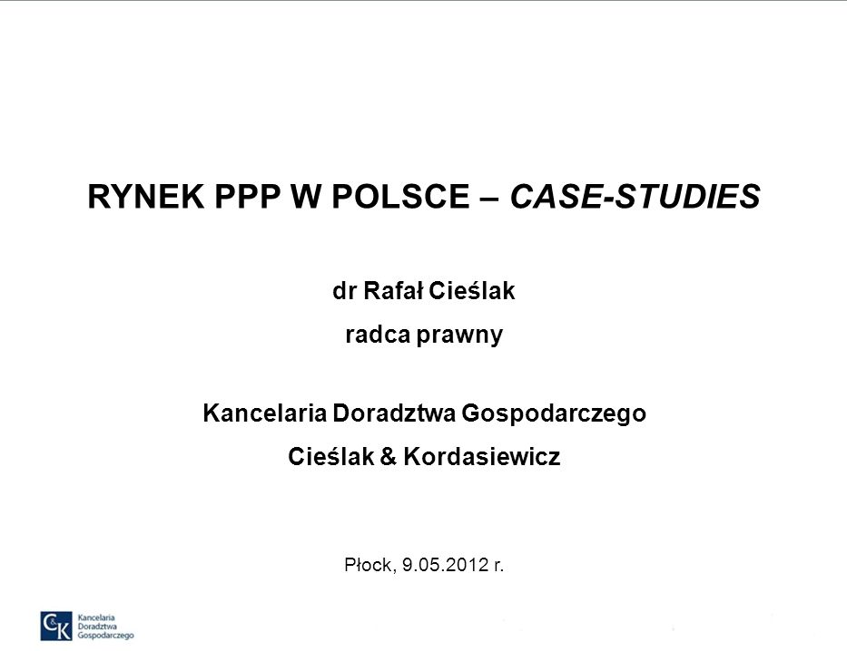 RYNEK PPP W POLSCE – CASE-STUDIES