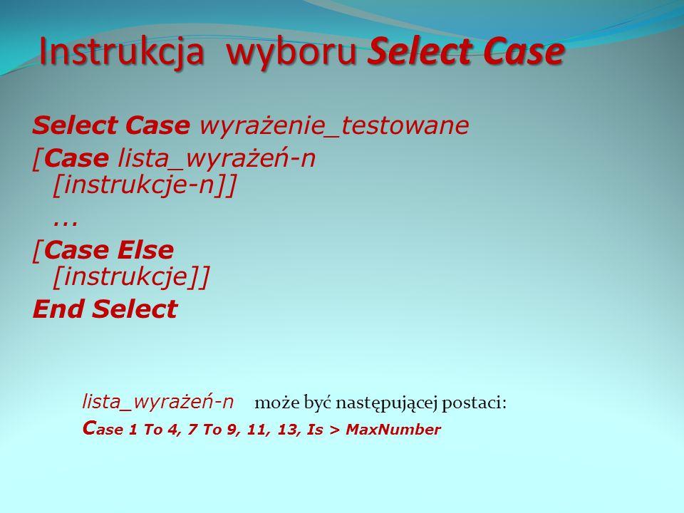 Instrukcja wyboru Select Case