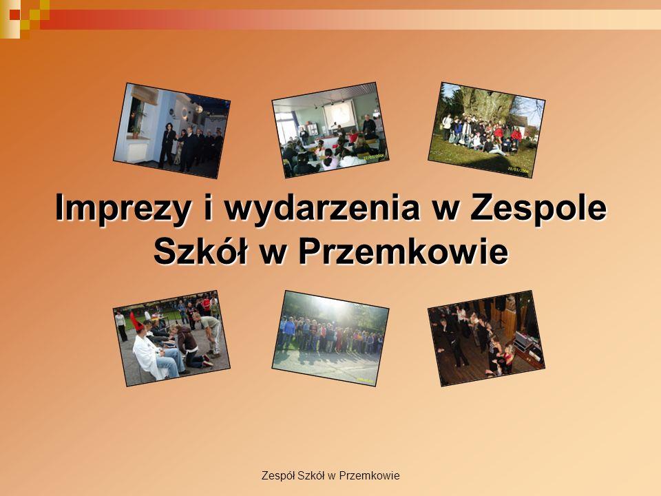 Imprezy i wydarzenia w Zespole Szkół w Przemkowie