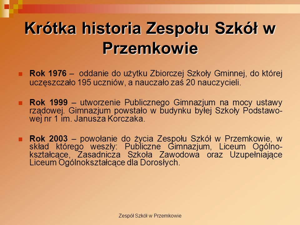 Krótka historia Zespołu Szkół w Przemkowie