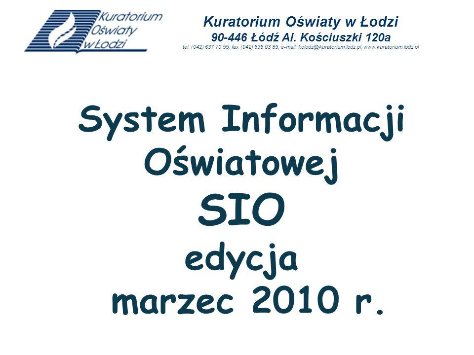 System Informacji Oświatowej SIO edycja marzec 2010 r.