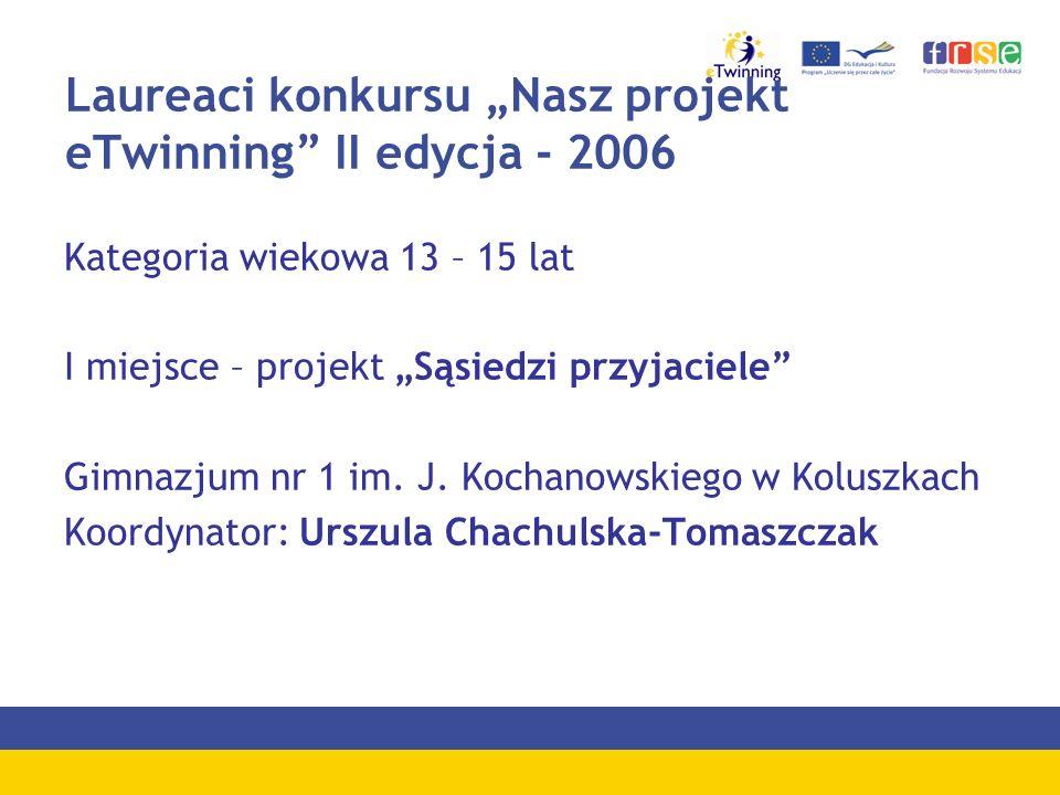 "Laureaci konkursu ""Nasz projekt eTwinning II edycja - 2006"
