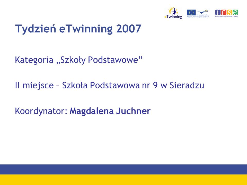"""Tydzień eTwinning 2007 Kategoria """"Szkoły Podstawowe"""
