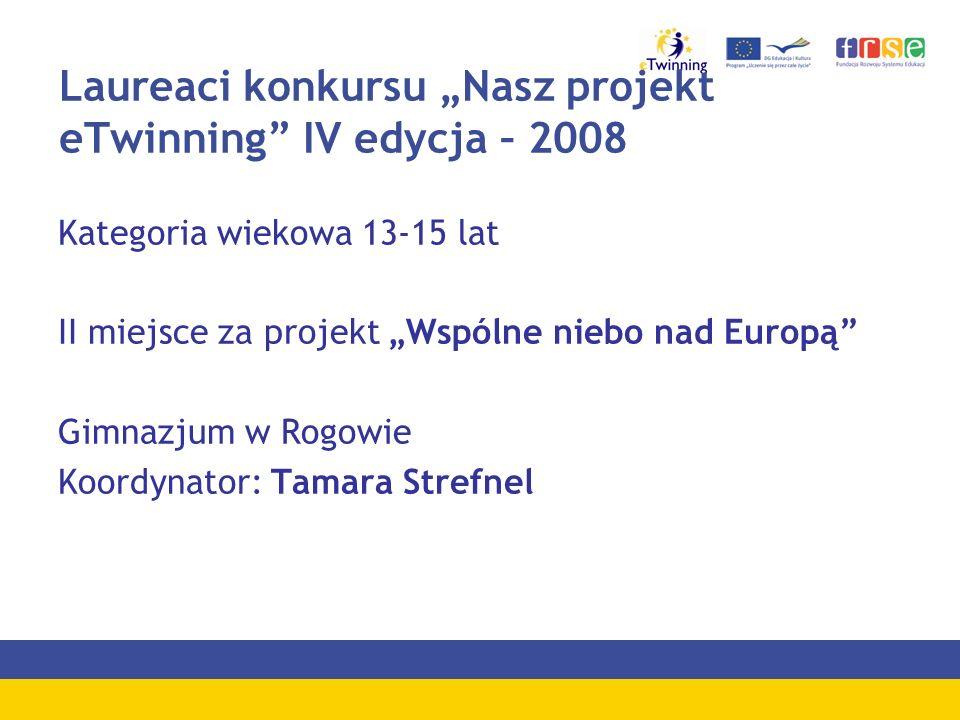 "Laureaci konkursu ""Nasz projekt eTwinning IV edycja – 2008"