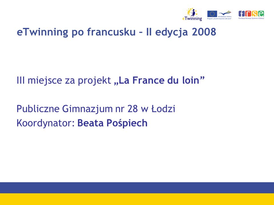 eTwinning po francusku – II edycja 2008