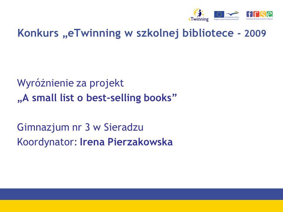 """Konkurs """"eTwinning w szkolnej bibliotece - 2009"""