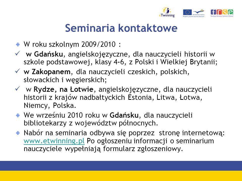 Seminaria kontaktowe W roku szkolnym 2009/2010 :