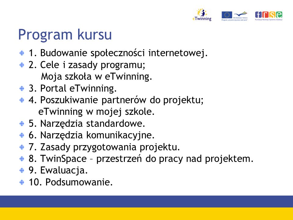 Program kursu 1. Budowanie społeczności internetowej.