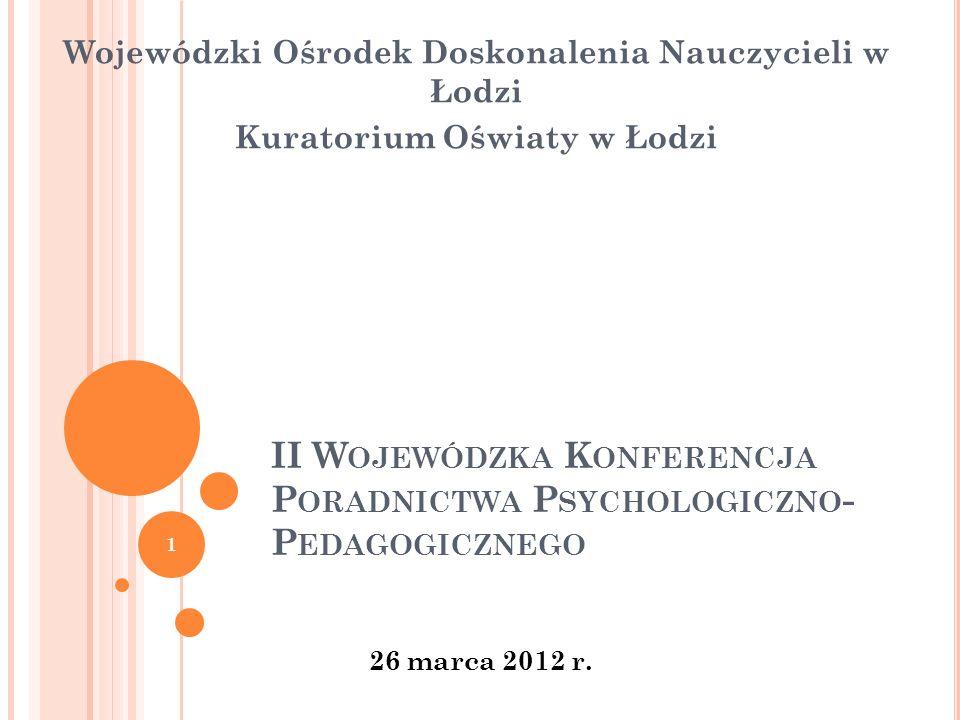 II Wojewódzka Konferencja Poradnictwa Psychologiczno-Pedagogicznego