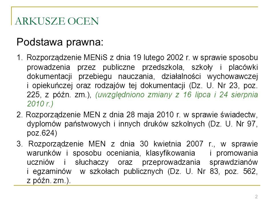ARKUSZE OCEN Podstawa prawna: