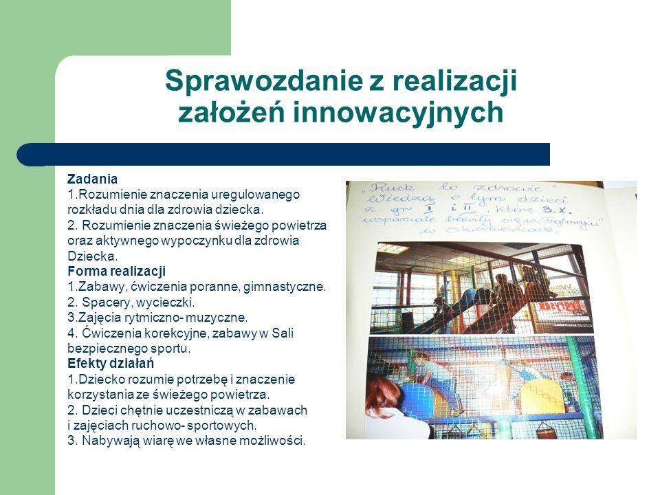 Sprawozdanie z realizacji założeń innowacyjnych