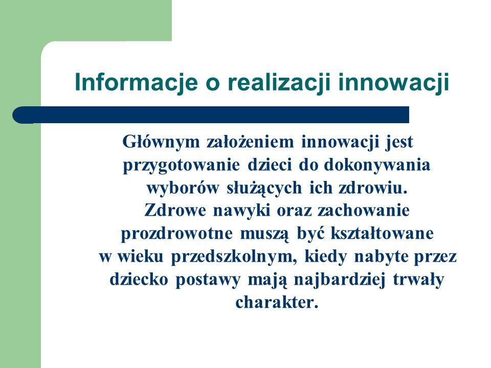 Informacje o realizacji innowacji