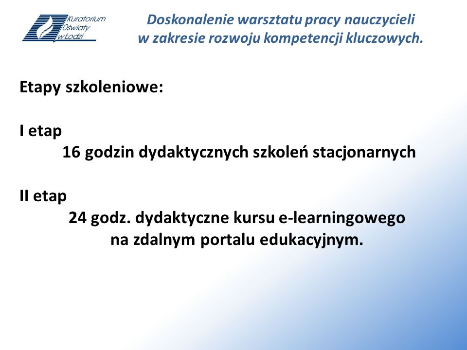 16 godzin dydaktycznych szkoleń stacjonarnych