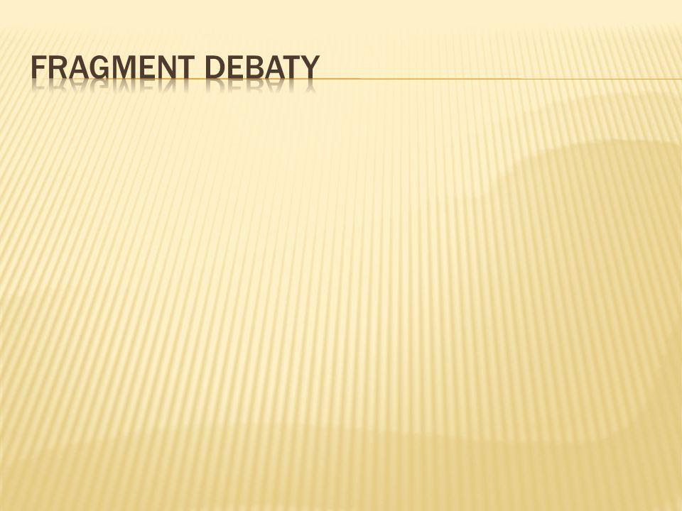 Fragment debaty