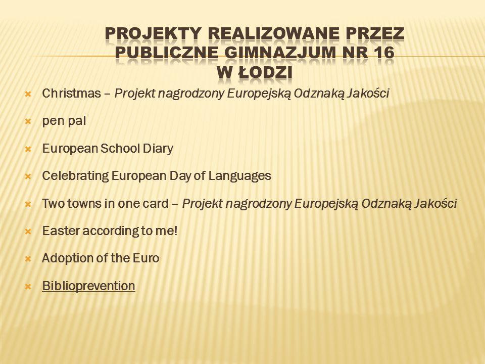Projekty realizowane przez Publiczne Gimnazjum nr 16 w Łodzi