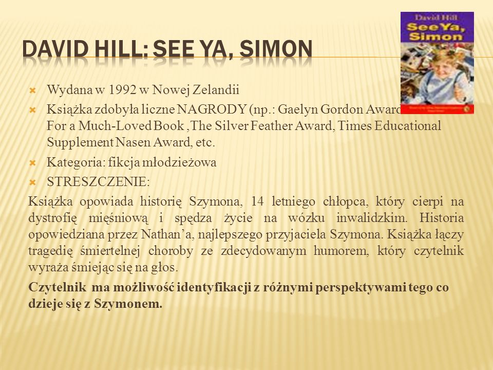 DAVID HILL: SEE YA, SIMON