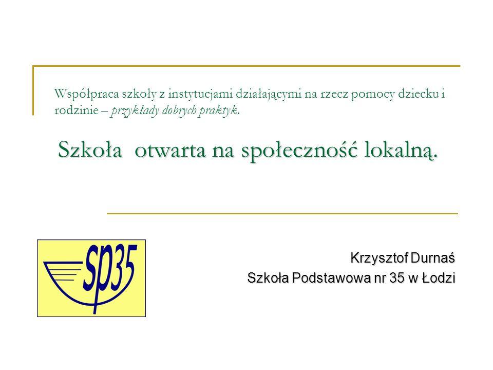 Krzysztof Durnaś Szkoła Podstawowa nr 35 w Łodzi
