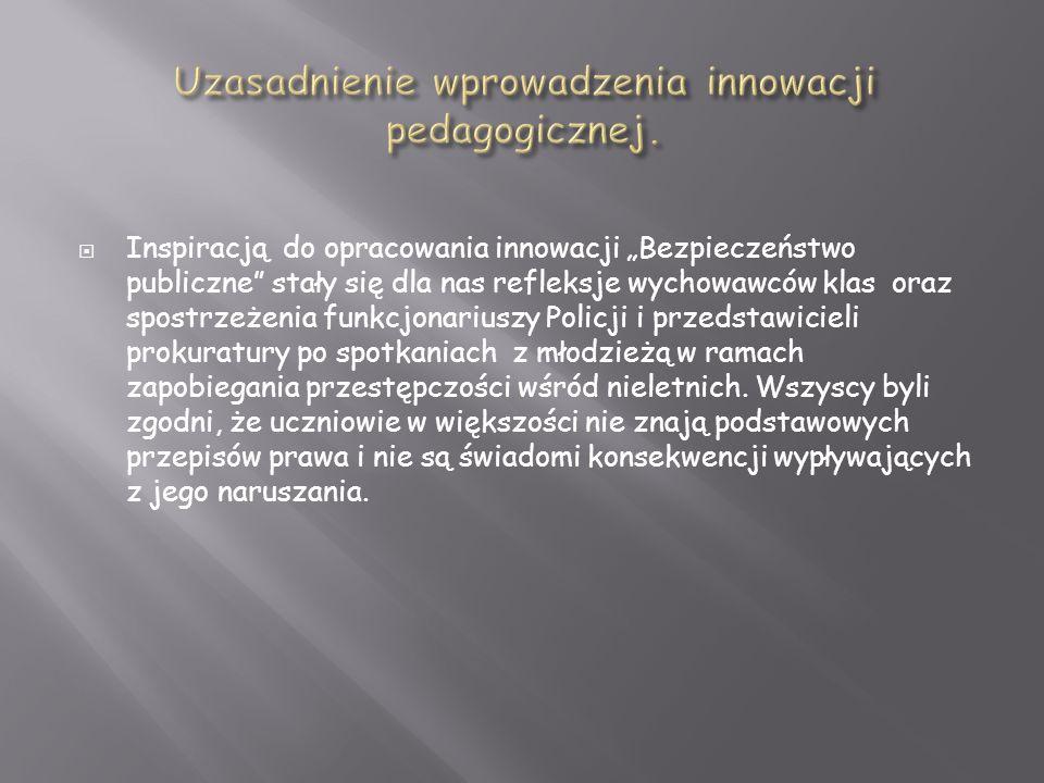 Uzasadnienie wprowadzenia innowacji pedagogicznej.