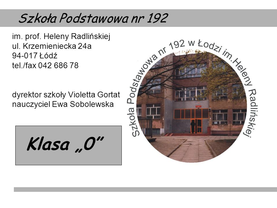 """Klasa """"0 Szkoła Podstawowa nr 192"""