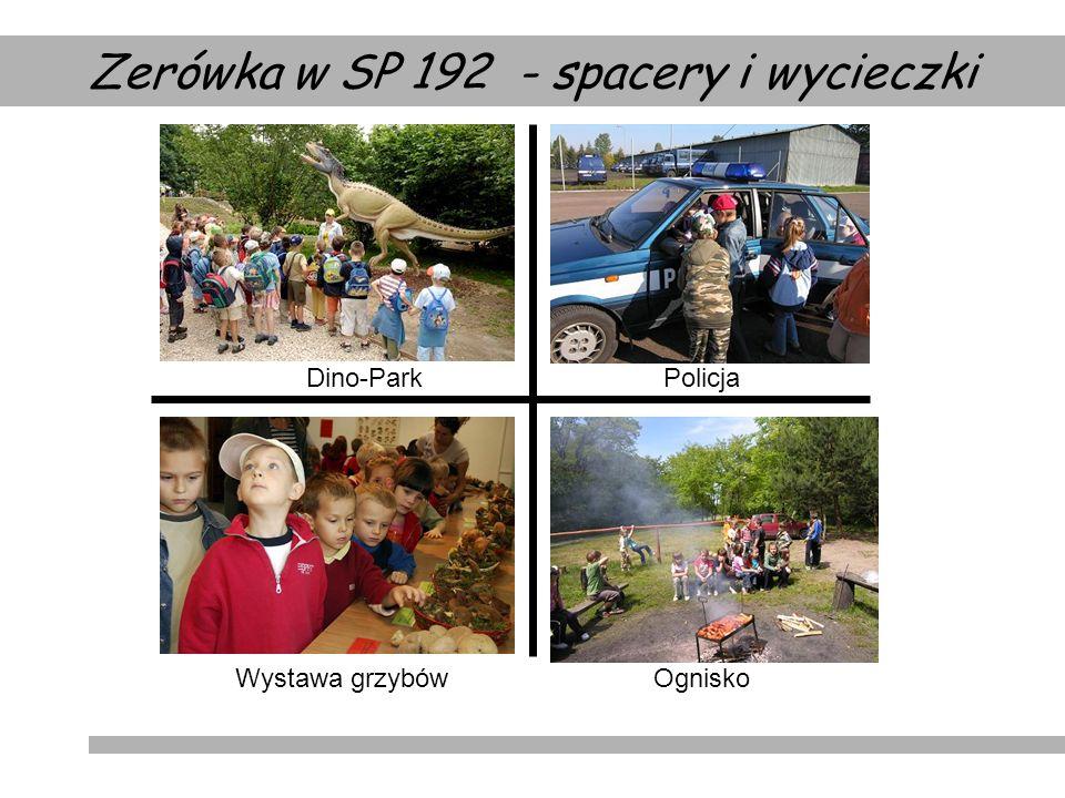 Zerówka w SP 192 - spacery i wycieczki