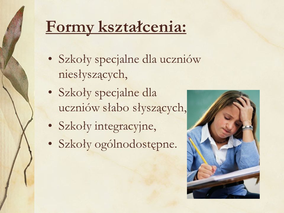 Formy kształcenia: Szkoły specjalne dla uczniów niesłyszących,