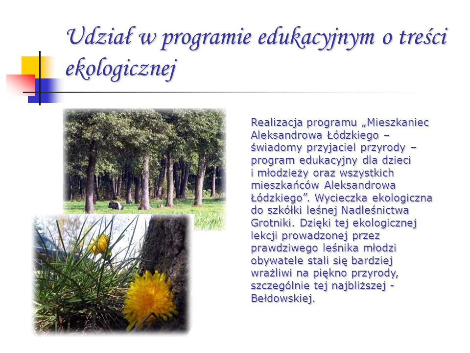 Udział w programie edukacyjnym o treści ekologicznej