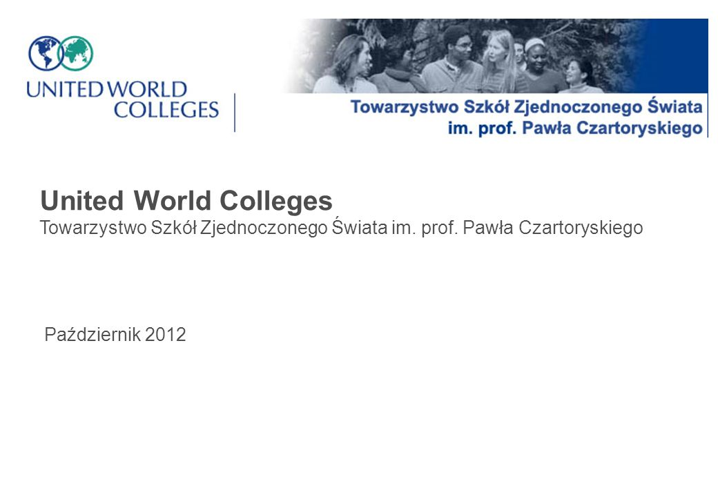 United World Colleges Towarzystwo Szkół Zjednoczonego Świata im.