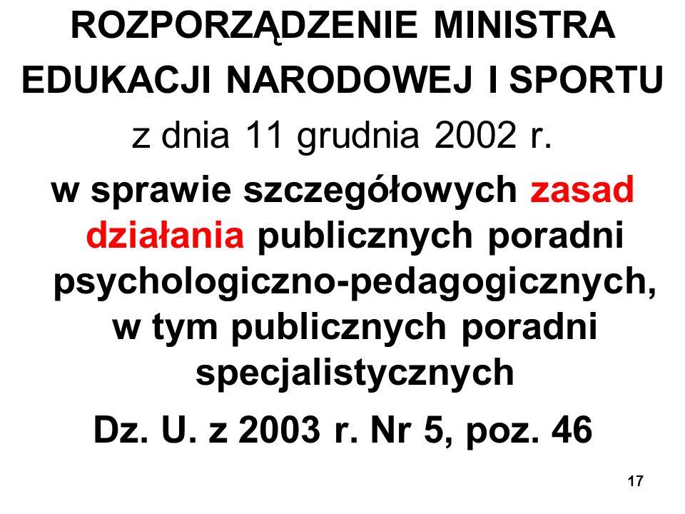 ROZPORZĄDZENIE MINISTRA EDUKACJI NARODOWEJ I SPORTU z dnia 11 grudnia 2002 r.