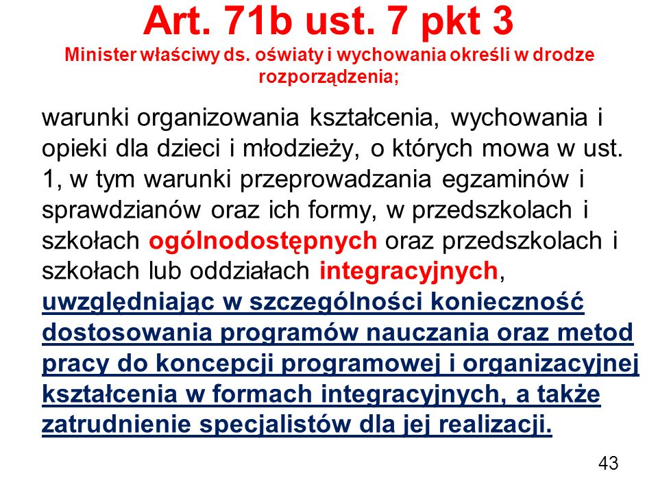 Art. 71b ust. 7 pkt 3 Minister właściwy ds
