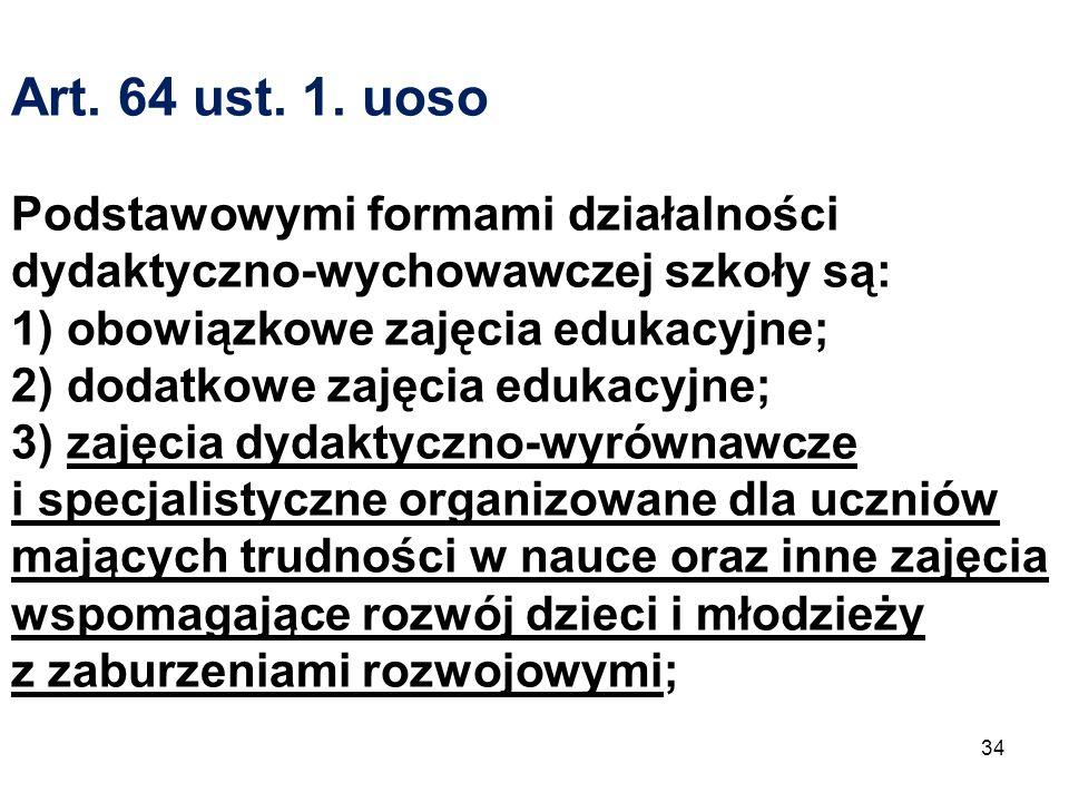 Art.64 ust. 1.