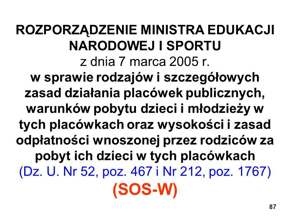 ROZPORZĄDZENIE MINISTRA EDUKACJI NARODOWEJ I SPORTU z dnia 7 marca 2005 r.