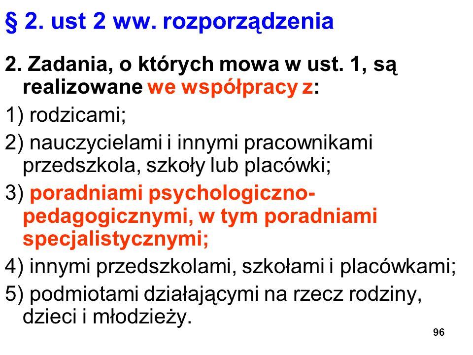 § 2. ust 2 ww. rozporządzenia