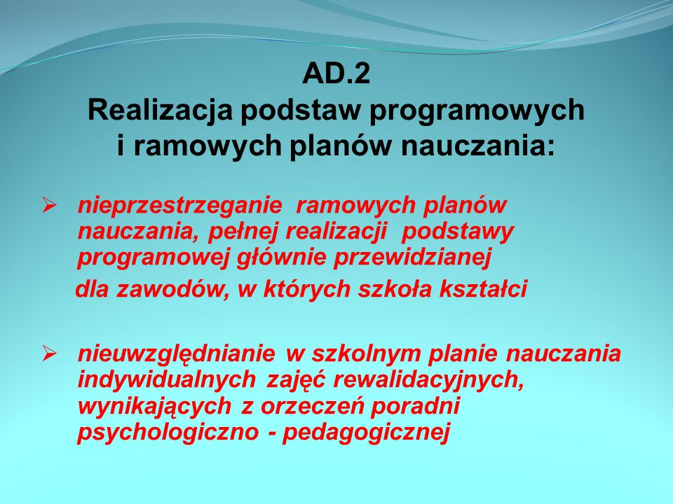 AD.2 Realizacja podstaw programowych i ramowych planów nauczania: