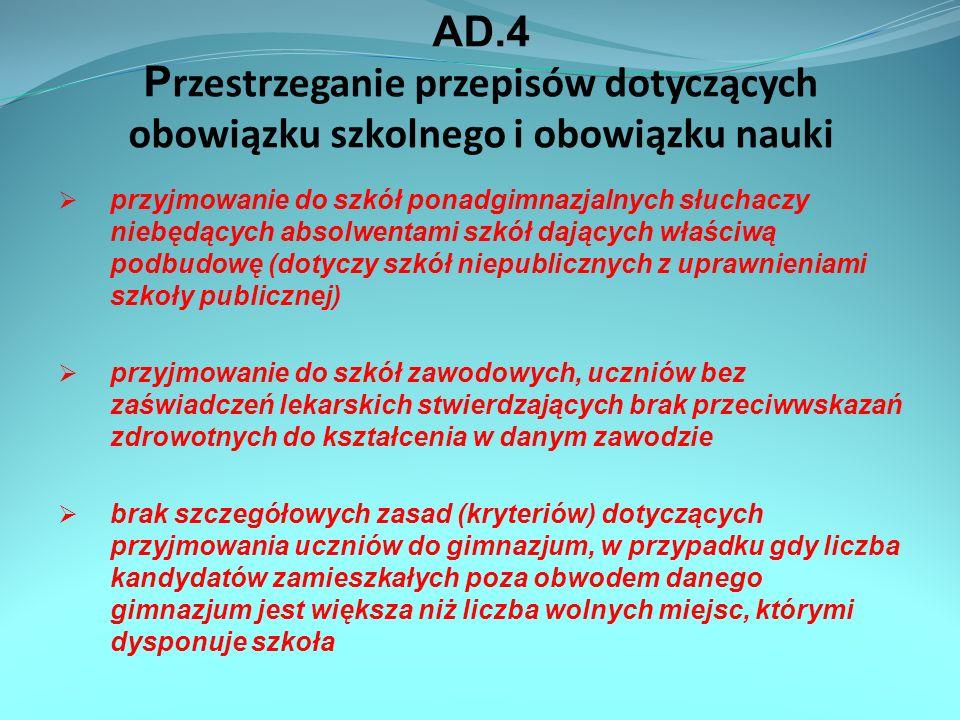 AD.4 Przestrzeganie przepisów dotyczących obowiązku szkolnego i obowiązku nauki