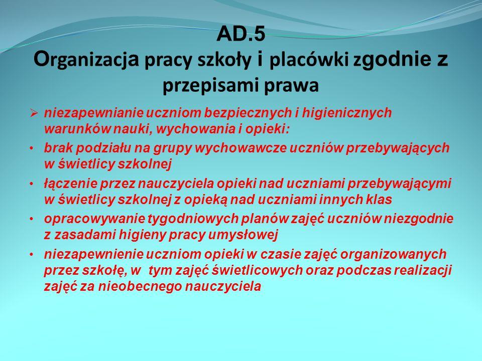 AD.5 Organizacja pracy szkoły i placówki zgodnie z przepisami prawa