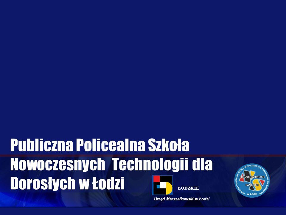 Publiczna Policealna Szkoła Nowoczesnych Technologii dla Dorosłych w Łodzi