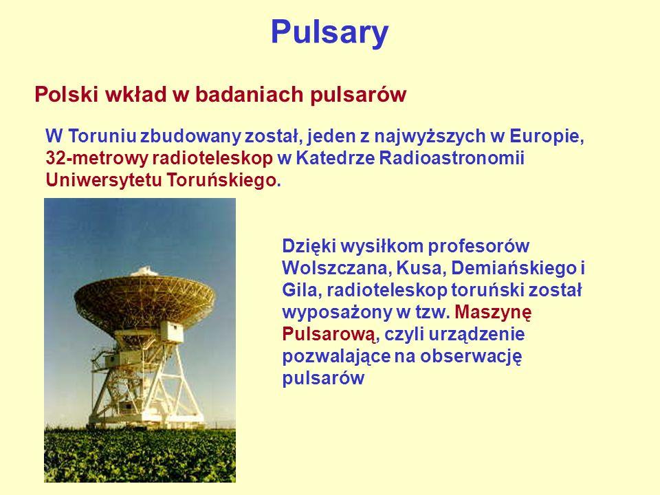 Pulsary Polski wkład w badaniach pulsarów