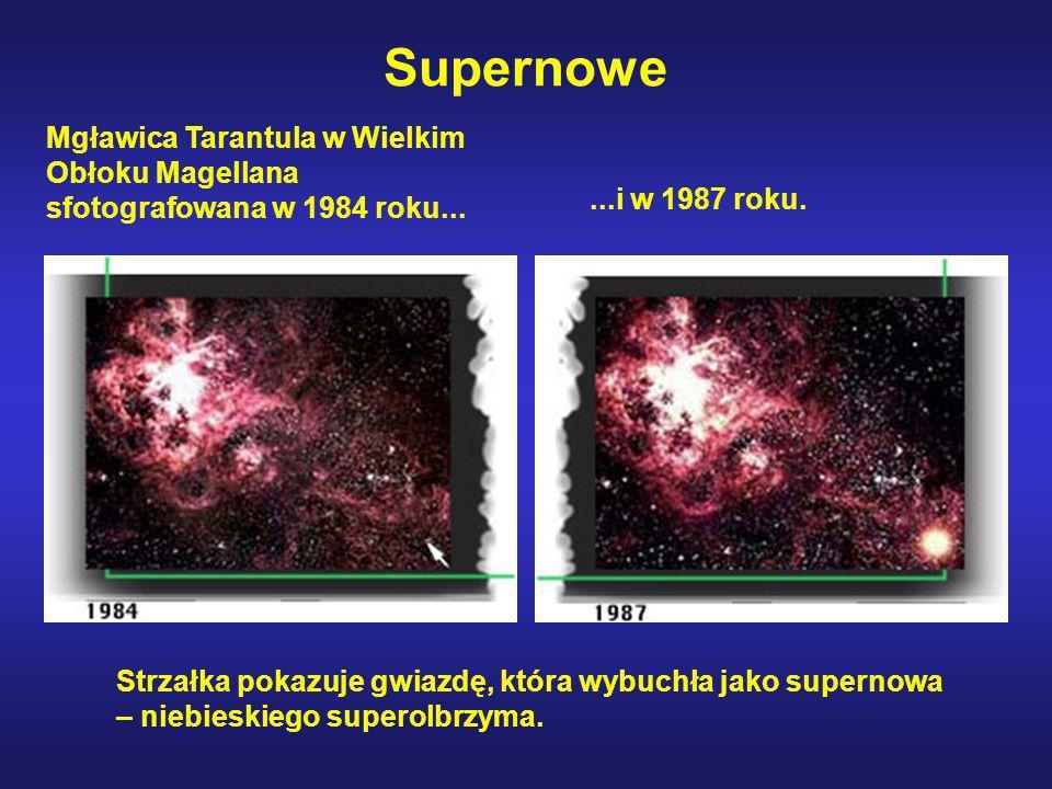 Supernowe Mgławica Tarantula w Wielkim Obłoku Magellana sfotografowana w 1984 roku... ...i w 1987 roku.