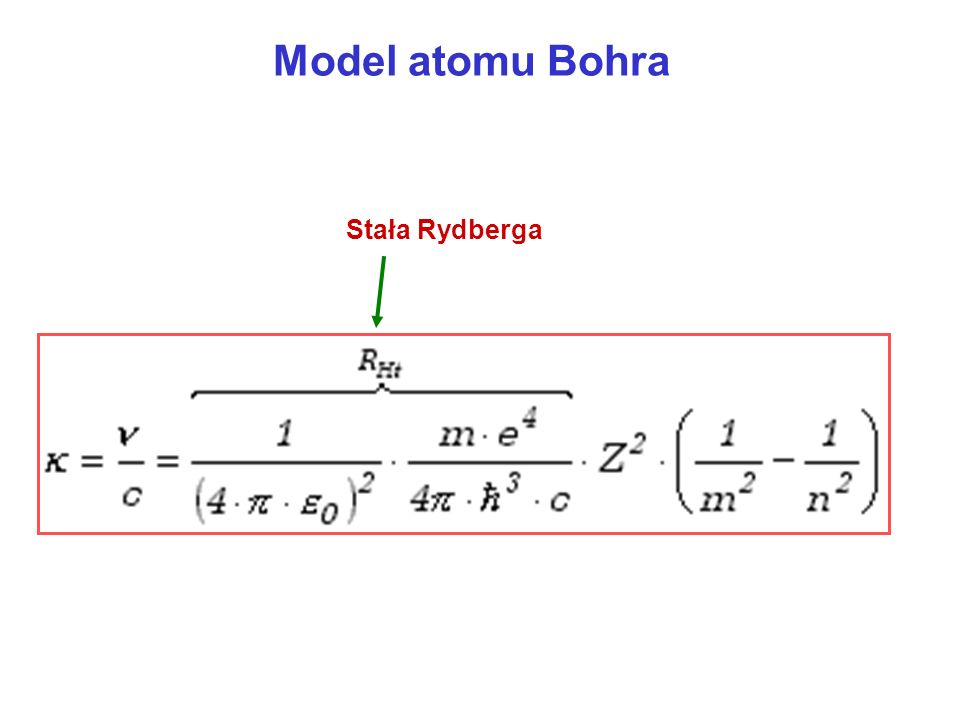 Model atomu Bohra Stała Rydberga