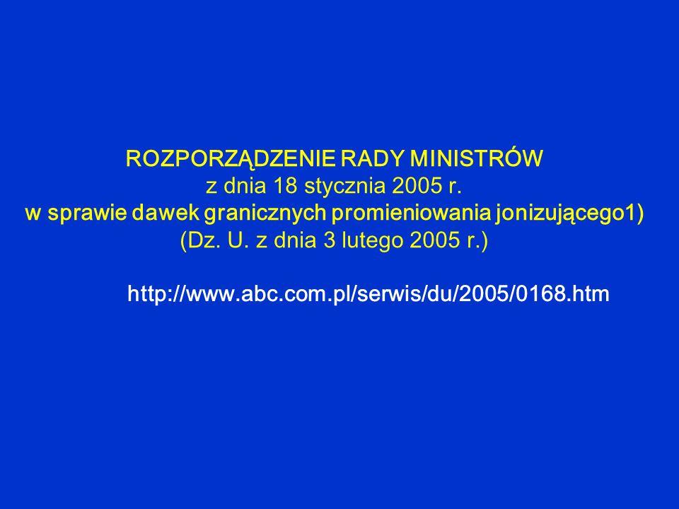 ROZPORZĄDZENIE RADY MINISTRÓW z dnia 18 stycznia 2005 r.