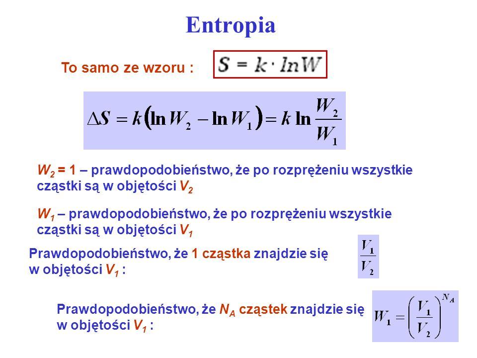 Entropia To samo ze wzoru :