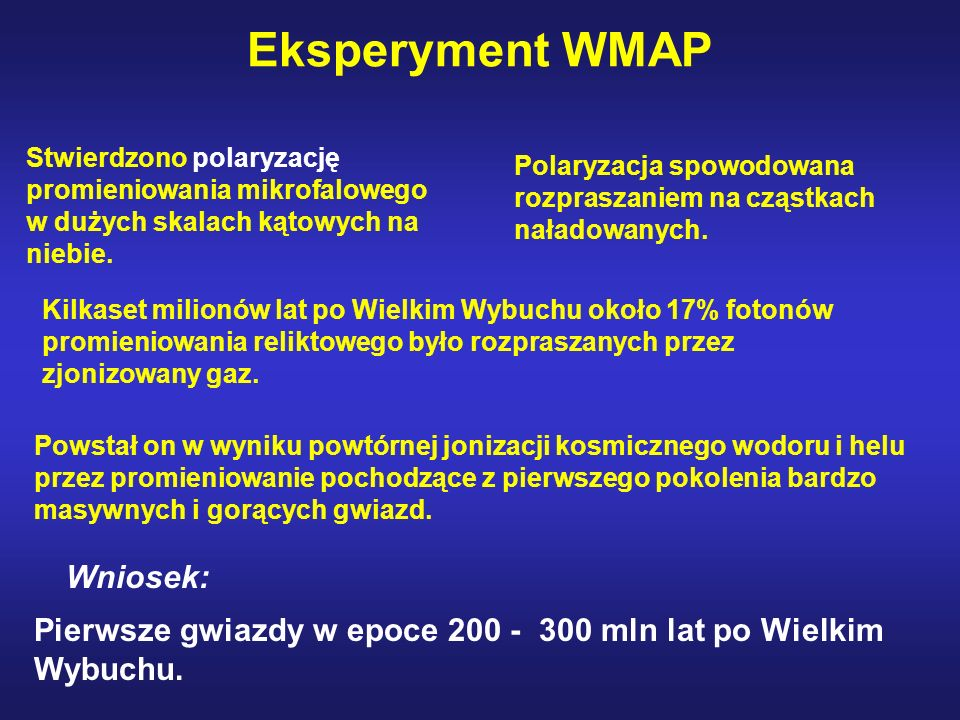 Eksperyment WMAP Wniosek: