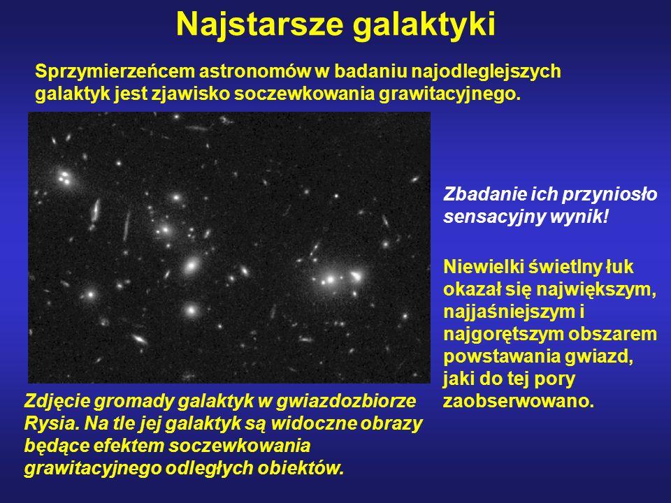 Najstarsze galaktyki Sprzymierzeńcem astronomów w badaniu najodleglejszych galaktyk jest zjawisko soczewkowania grawitacyjnego.